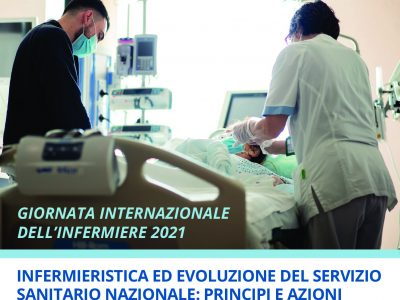 12 Maggio 2021 dalle ore 11:00 alle ore 12:30: Infermieristica ed evoluzione del Servizio Sanitario Nazionale: principi e azioni per progettare il futuro